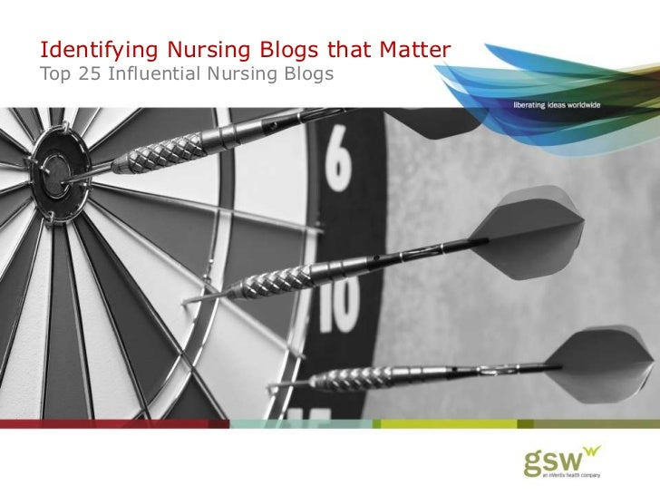 Identifying Nursing Blogs that MatterTop 25 Influential Nursing Blogs<br />