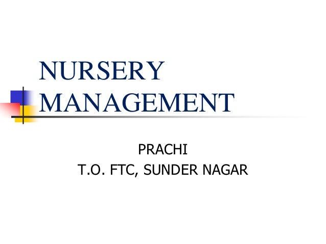 NURSERY MANAGEMENT PRACHI T.O. FTC, SUNDER NAGAR