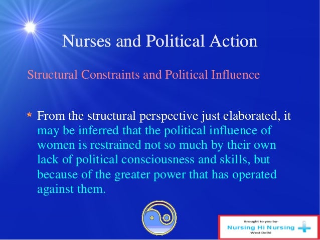 four spheres in political action in nursing Considered when developing a plan of action to influence them in the making of policy  understanding the policy, political and decision-making processes s 22.