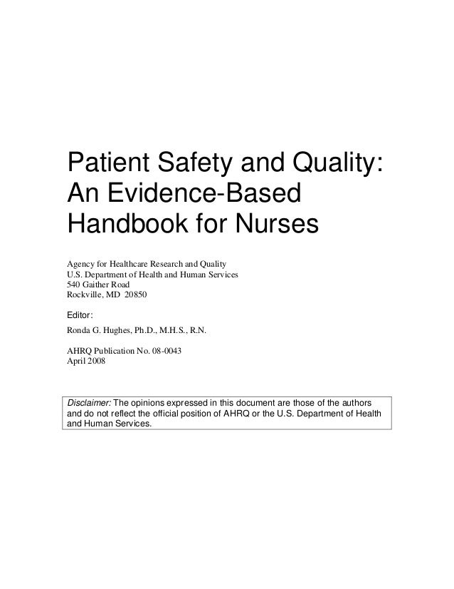 Patient Safety and Quality: An Evidence-Based Handbook for Nurses Agency for Healthcare Research and Quality U.S. Departme...