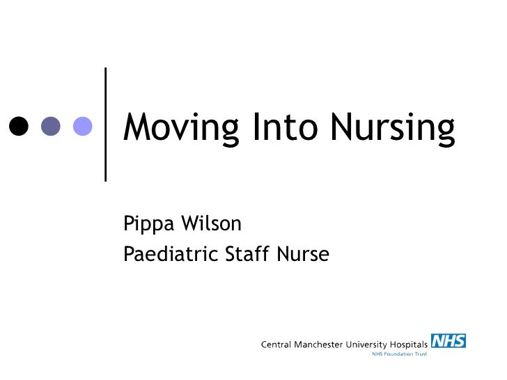 Moving Into Nursing Pippa Wilson Paediatric Staff Nurse