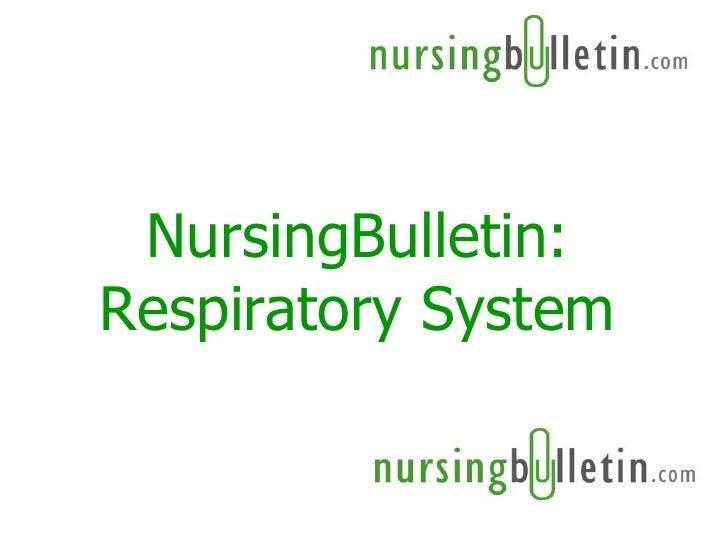 NursingBulletin: Respiratory System