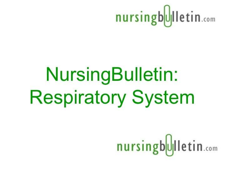 Nursing bulletin-respiratory-system-1206089371820429-5
