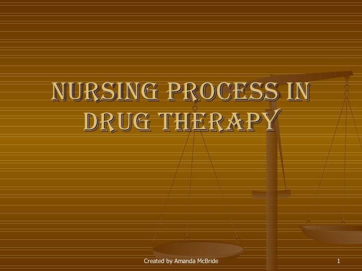 Nursing Process in Drug Therapy