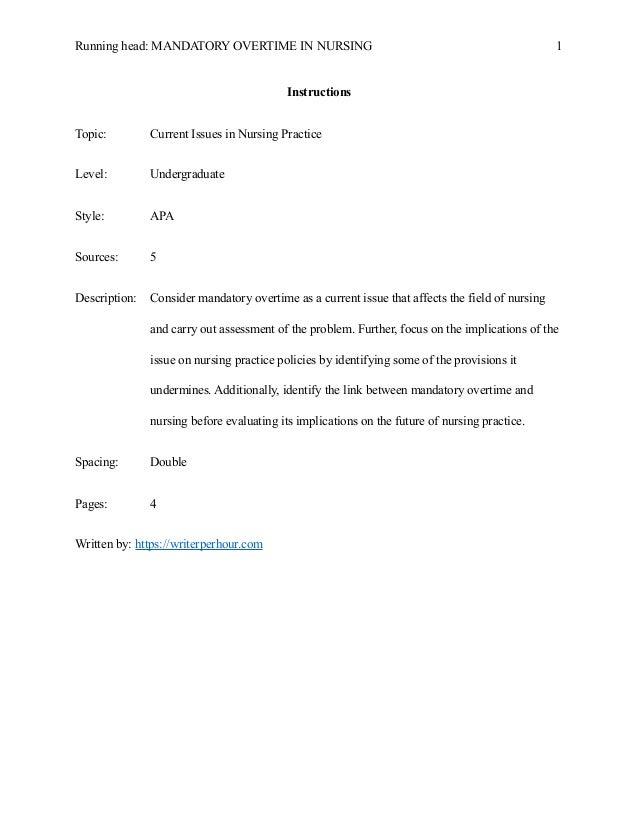 Mandatory Overtime Nurses Essays