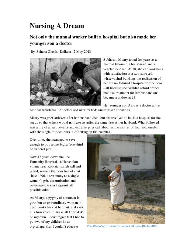 Nursing A DreamNot only the manual worker built a hospital but also made heryounger son a doctorBy Sahana Ghosh, Kolkata 1...