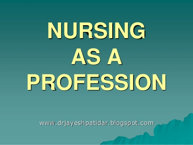 Essay about nursing profession