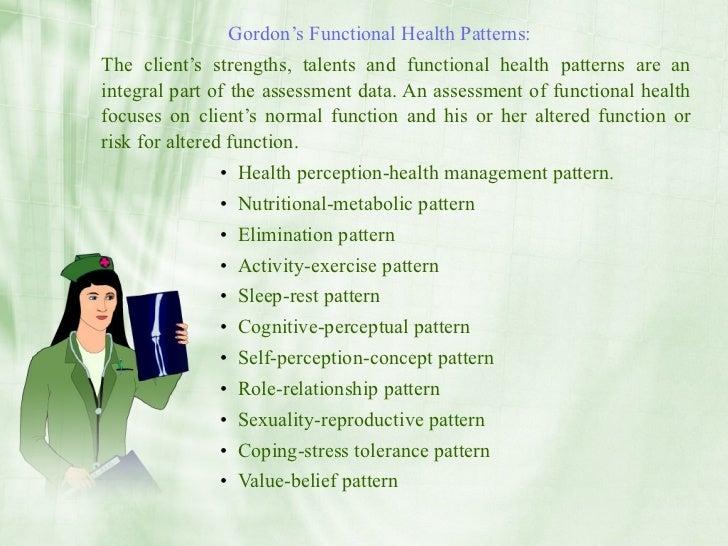 gordons functional health pattern assessment  assessment of the family using gordon's 11 functional health patterns grand canyon university: nrs-429-v , 2013 health assessment of the lamoth's.