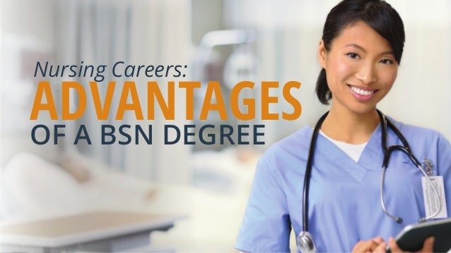 Nursing Careers: Advantages of a BSN degree