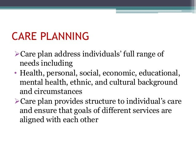 assessment and care planning for a