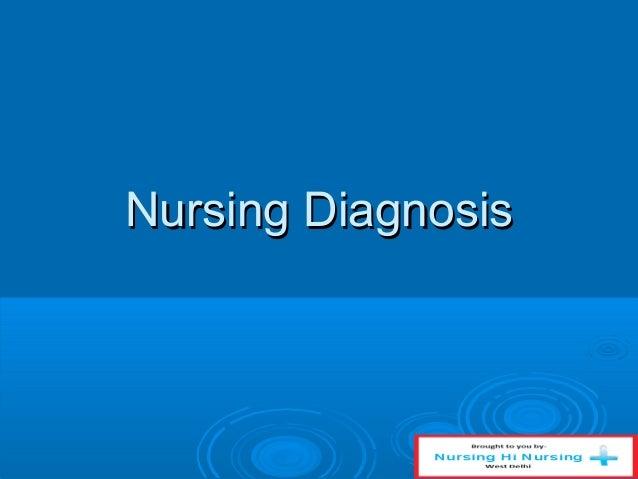 Nursing DiagnosisNursing Diagnosis