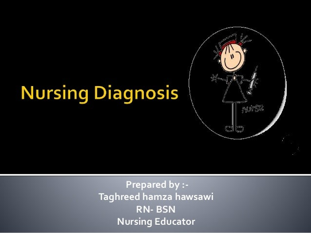 Nursing diagnosis for nurses