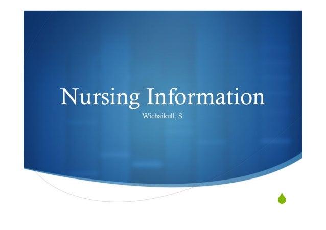 Nursing Information Wichaikull, S.  S
