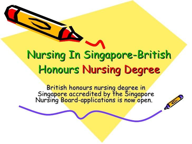 Nursing In Singapore-British  Honours  Nursing Degree   British honours nursing degree in Singapore accredited by the Sing...
