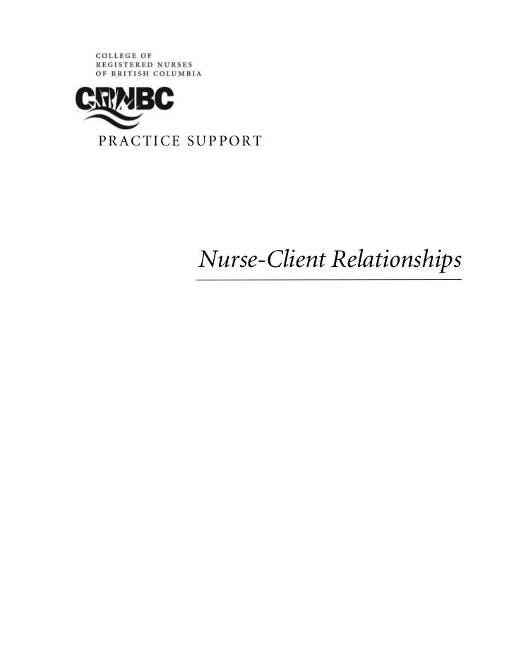 PRACTICE SUPPORT         Nurse-Client Relationships