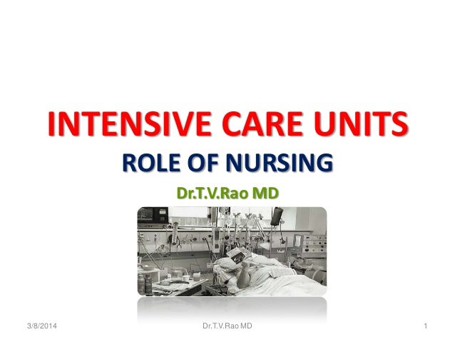 Intensive care Units Role of Nursing