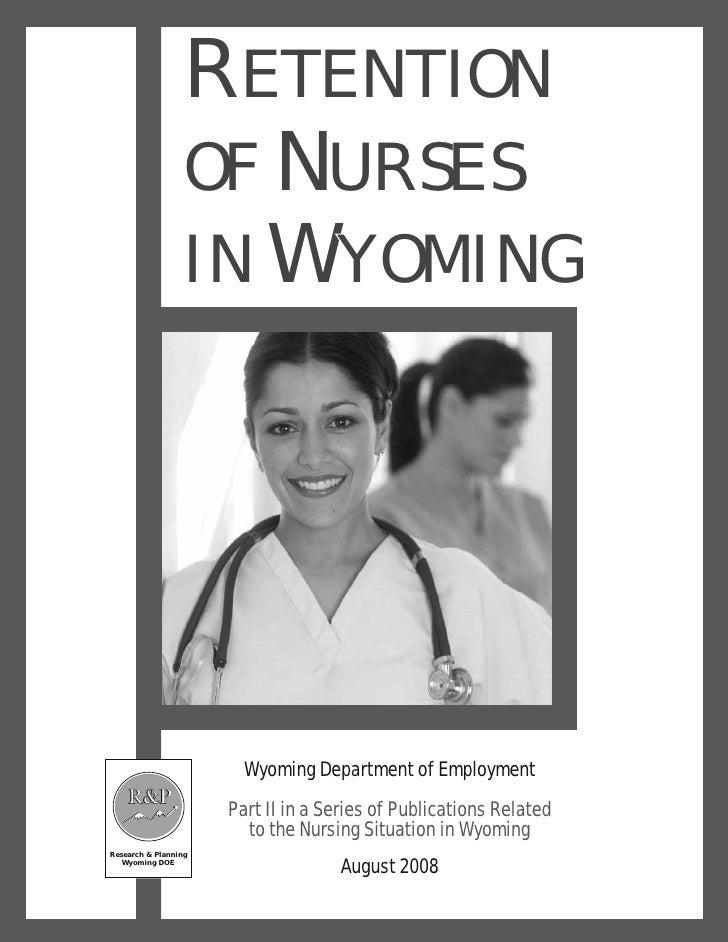 Retention of Nurses in Wyoming, 2008