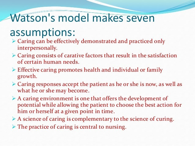 watsons theory of human caring 3 essay Jean watson's caring theory join jean watson's human caring theory nur 405 may 23, 2011 dr carol king, dnp, rn watsons theory of caring.