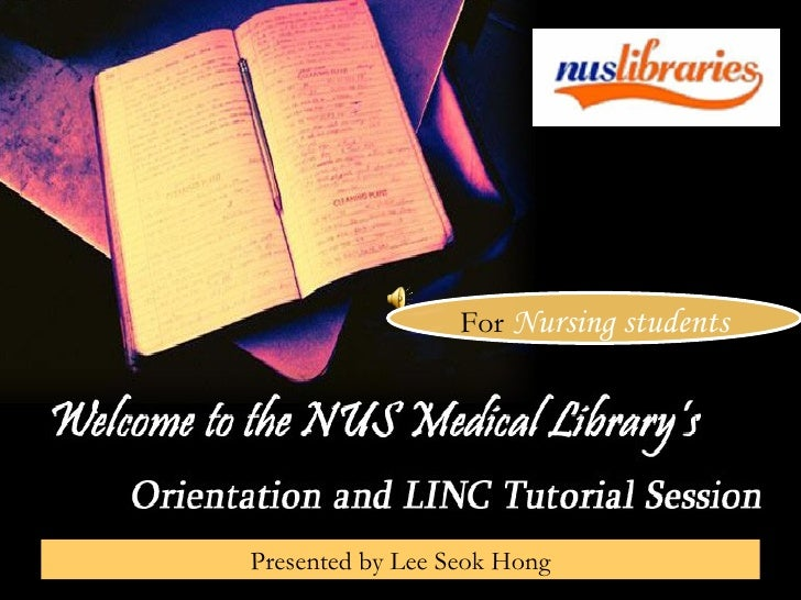 Orientation to NUS Medical/Science Library for Nursing Freshmen
