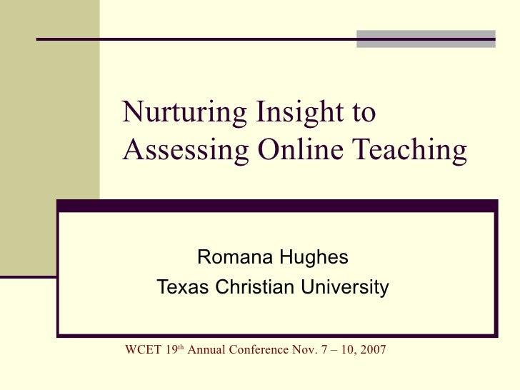 Nurturing Insight to Assessing Online Teaching