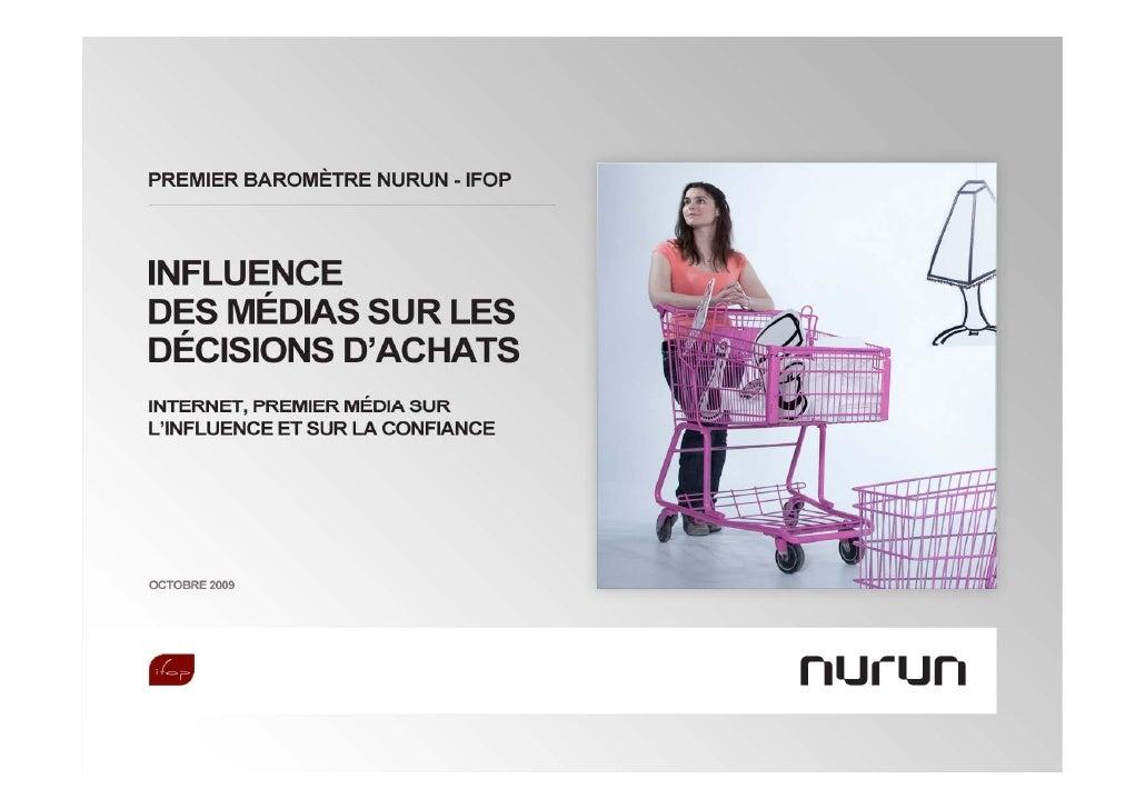 Nurun-Ifop Etude sur l'Influence des Medias dans les Decisions d'Achats 2009