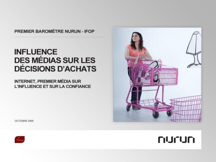 Nurun - Ifop : Influence des médias sur les décisions d'achats