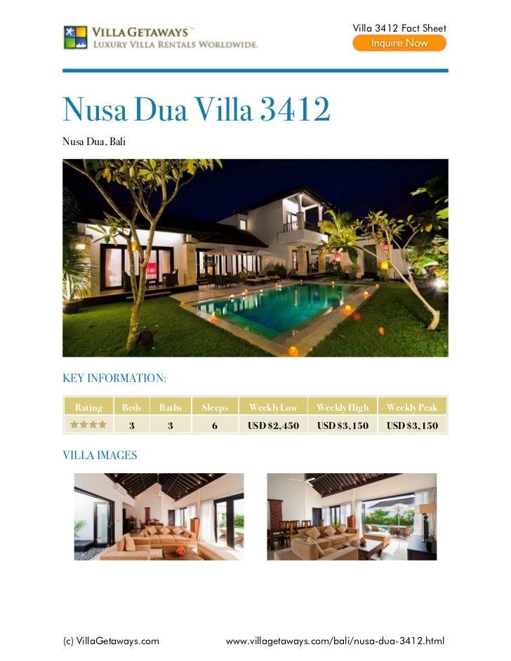 Villa 3412 Fact SheetNusa Dua Villa 3412Nusa Dua, BaliKEY INFORMATION:  Rating     Beds    Baths   Sleeps    Weekly Low   ...