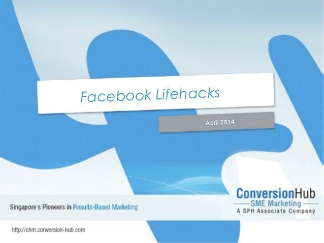 Facebook Lifehacks April 2014