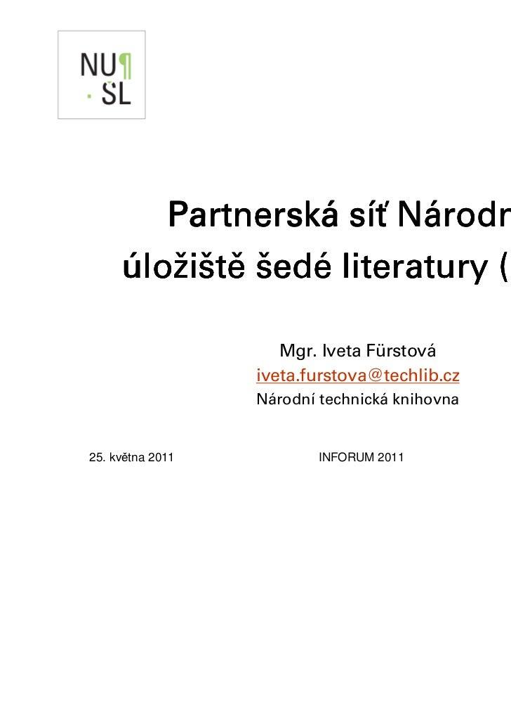 Partnerská        Partnerská síť Národního                          rodní      lož      edé            (NUŠ     úložiště š...