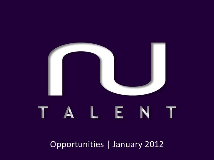 Opportunities | January 2012
