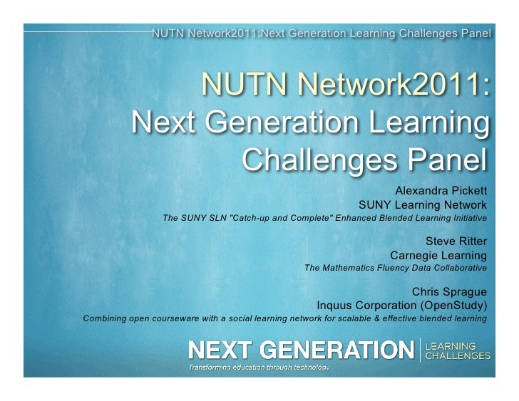 NUTN Network2011:Next Generation Learning Challenges Panel                NUTN Network2011:           Next Generation Lear...