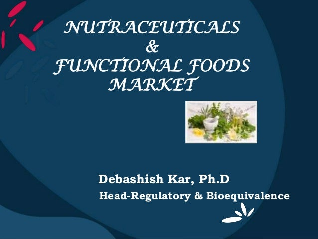 Functional foods nutraceuticals magazine