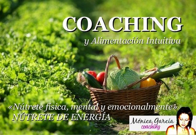 Coaching y Alimentacion Intuitiva - Nútrete de Energía