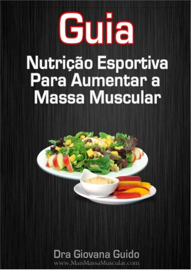 AVISO IMPORTANTE Este livro gratuito foi criado com dicas sobre nutrição esportiva para ganho de massa muscular, mas para ...