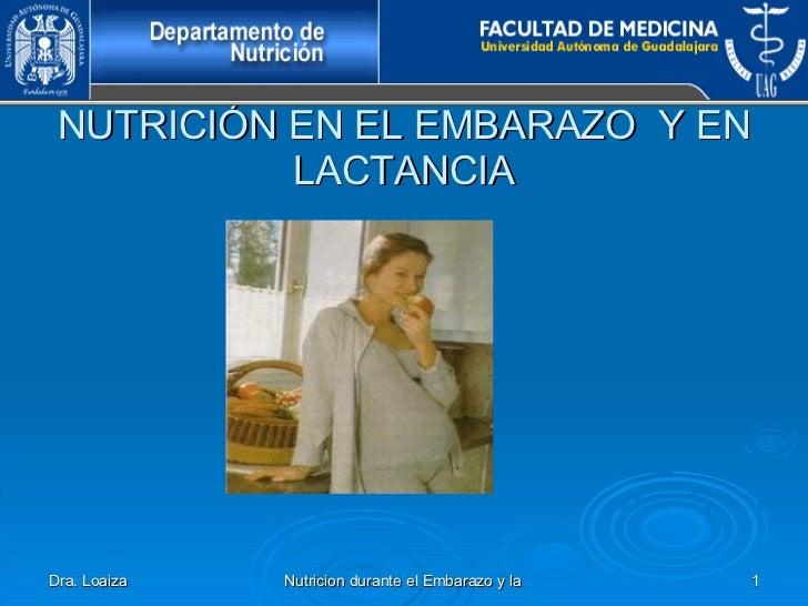 NUTRICIÓN EN EL EMBARAZO  Y EN LACTANCIA