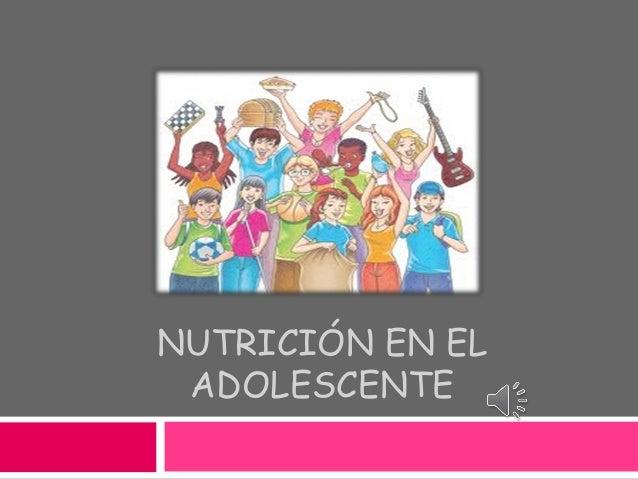 NUTRICIÓN EN EL ADOLESCENTE