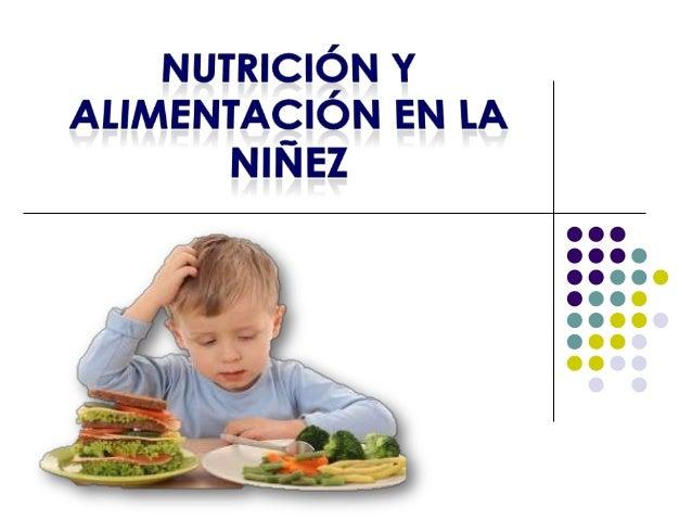 Nutrición y alimentación en la niñez