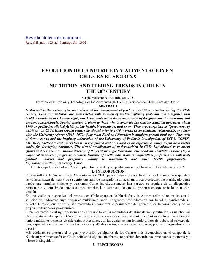 Revista chilena de nutriciónRev. chil. nutr. v.29 n.1 Santiago abr. 2002           EVOLUCION DE LA NUTRICION Y ALIMENTACIO...
