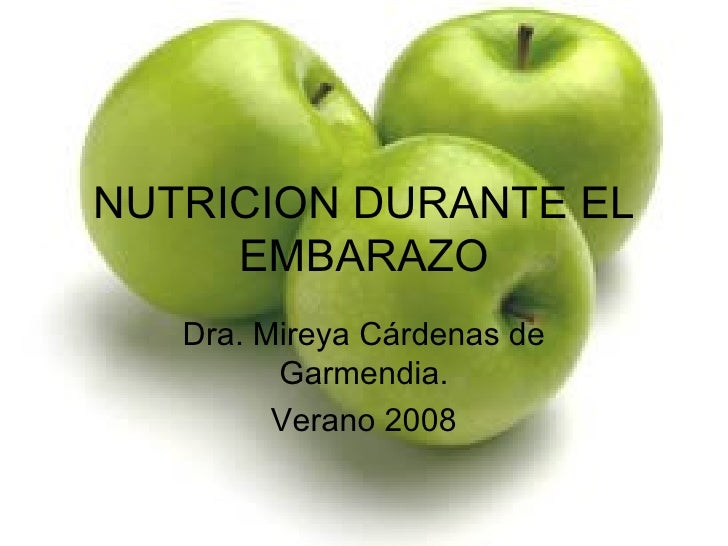 Nutricion durante el embarazo