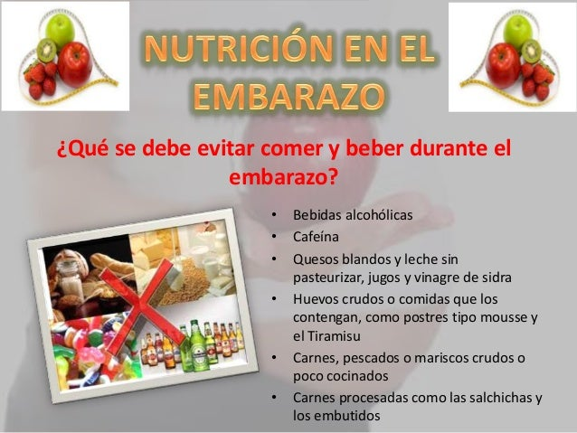 Nutricion en el embarazo - Alimentos no permitidos en el embarazo ...