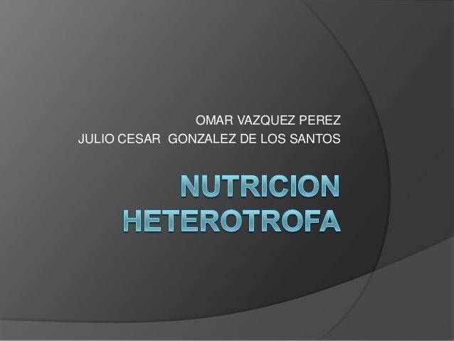 Nutricion heterotrofa