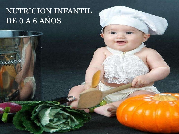 NUTRICION INFANTIL DE 0 A 6 AÑOS