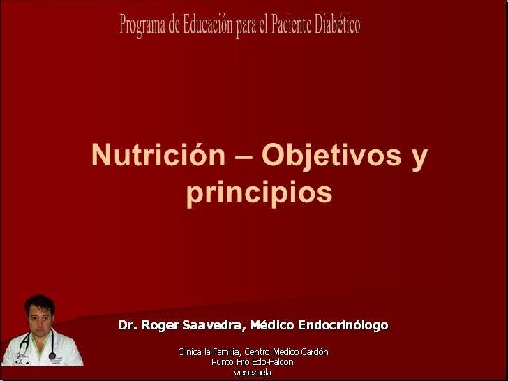 Nutrición – Objetivos y        principios