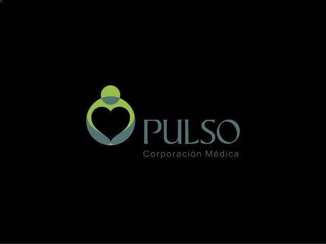 Médico Evaluador PULSO Corporación Médica
