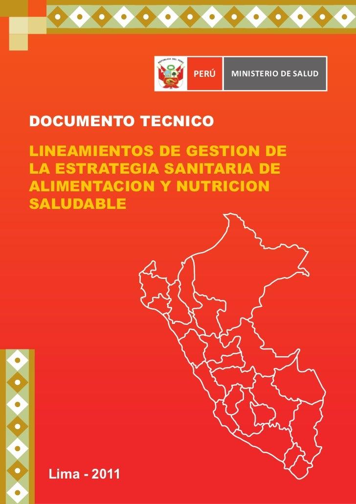 PERÚ   Ministerio de SaludDOCUMENTO TECNICOLINEAMIENTOS DE GESTION DELA ESTRATEGIA SANITARIA DEALIMENTACION Y NUTRICIONSAL...