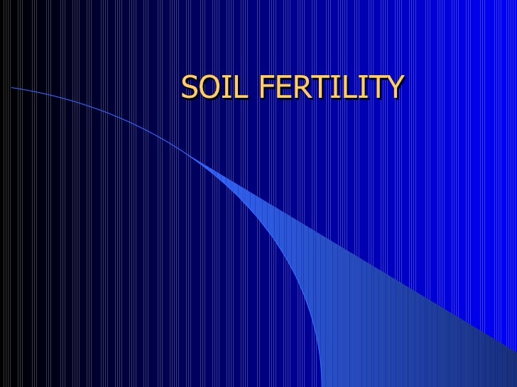 Nutrients   soil fertility
