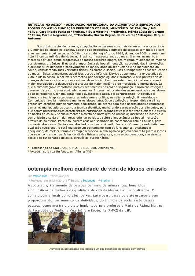 """NUTRIÇÃO NO ASILO"""" - ADEQUAÇÃO NUTRICIONAL DA ALIMENTAÇÃO SERVIDA AOS IDOSOS DO ASILO FUNDAÇÃO FREDERICO OZANAN, MUNICÍPIO..."""