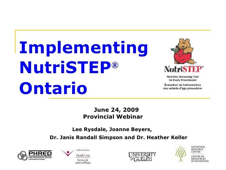 Implementing NutriSTEP Ontario - June 09 Webinar