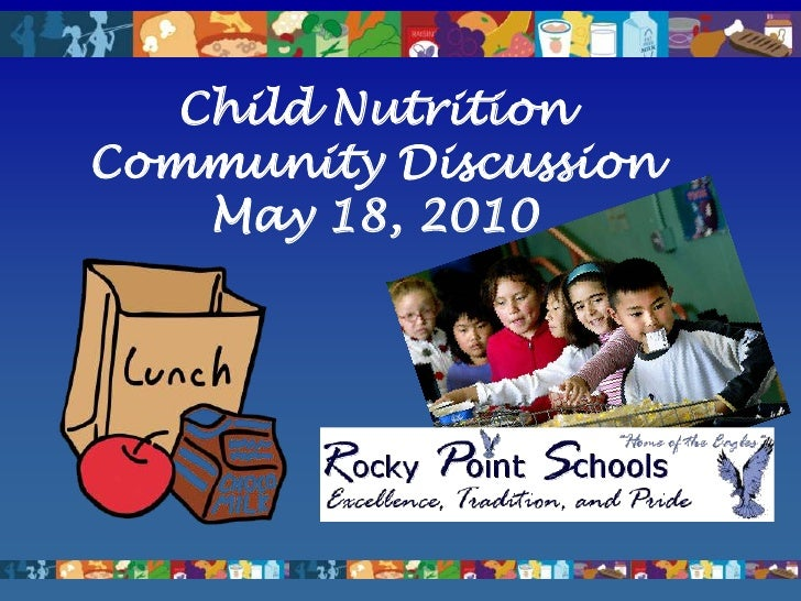 Child Nutrition Community Discussion<br />May 18, 2010<br />