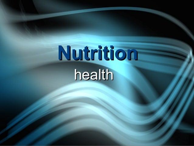 NutritionNutrition healthhealth